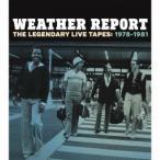 ショッピングレジェンダリー ウェザー・リポート/レジェンダリー・ライヴ・テープス1978−1981