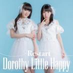 Dorothy Little Happy/Restart 青盤 Type−B