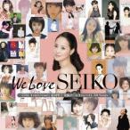 松田聖子/「We Love SEIKO」-35th Anniversary 松田聖子究極オールタイムベスト50 Songs-(通常盤)