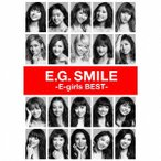 E−girls/E.G. SMILE −E−girls BEST−(2CD+3DVD)