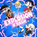 B−DASH/EXPLOSION
