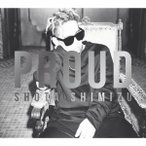 清水翔太/PROUD(初回生産限定盤)(DVD付)