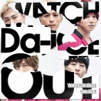 Da−iCE/WATCH OUT(通常盤)