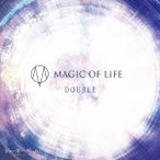 MAGIC OF LiFE/TVアニメ「ジョーカー・ゲーム」エンディングテーマ「DOUBLE」(初回限定盤)(DVD付)