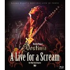 Nozomu Wakai's DESTINIA/A Live for a Scream〜One Night Only Requiem〜(Blu−ray