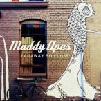 Muddy Apes/Faraway So Close