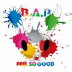 B.A.P/FEEL SO GOOD(Type−A)(DVD付)