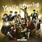 BOYS AND MEN/YAMATO☆Dancing(通常盤)
