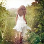 FUKI/LOVE DIARY(通常盤)