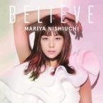 西内まりや/BELIEVE(DVD付)