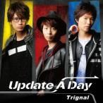 Trignal/Update A Day(豪華盤)(DVD付)