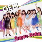 GEM/Sugar Baby