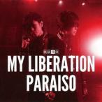 ナノ/MY LIBERATION/PARAISO(ナノver.)