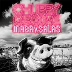 INABA/SALAS/CHUBBY GROOVE(初回限定盤)(DVD付)