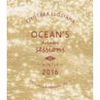 杉山清貴/Ocean's dreams sessions〜in winter 2016(Blu−ray Disc)