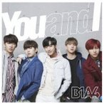 B1A4/You and I(通常盤)