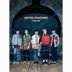 FTISLAND/UNITED SHADOWS(初回限定盤A)(DVD付)