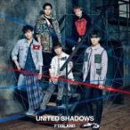 FTISLAND/UNITED SHADOWS(初回限定盤B)(DVD付)