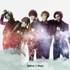 龍雅/Believe In Magic