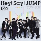 Hey!Say!JUMP/Hey! Say! JUMP 2007−2017 I/O(通常盤)