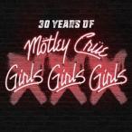 モトリー・クルー/XXX: 30 Years of Girls, Girls, Girls【初回限定盤CD+ボーナスDVD/日本語解説書封入/日本語字