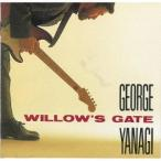 柳ジョージ/WILLOW'S GATE