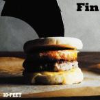 10−FEET/Fin(初回生産限定盤)(DVD付)