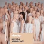 山本彩/identity(初回生産限定盤)(DVD付)