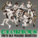 東京スカパラダイスオーケストラ/GLORIOUS(Blu−ray Disc付)