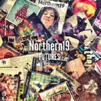 Northern19/FUTURES(初回限定盤)