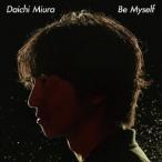 三浦大知/Be Myself