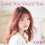 YORI/Love You Want You