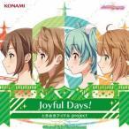 Joyful Days!