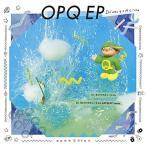 キューンミュージック OPQ EP(期間生産限定盤/キューちゃん盤) DJみそしるとMCごはん