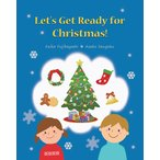 Let's Get Ready for Christmas! + MP3 Audio Download (QRコード付き) 2 英語 絵本