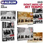 ����������ŵ�ա��ڽ�����ݥ�����(�ݤ��)�ա�¨��ȯ���ۡ� �С���������� / EXO ����5�� ����Х� DON'T MESS UP MY TEMPO ��  ɬ�����ڹ���㡼��ȿ��