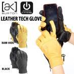 メンズ グローブ バートン BURTON ak Leather Tech Glove レザー 手袋 スノーボード スキー 10%off