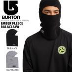 フェイスマスク バートン BURTON Ember Fleece Balaclava バラクラバ 目だし帽 フェイスガード 防寒 スノーボード スキー 104711 10%off