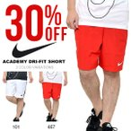 ショートパンツ ナイキ NIKE メンズ ACADEMY DRI-FIT ショート パンツ 短パン サッカー フットサル トレーニング ウェア 2017夏新色 20%OFF