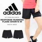 ランニングパンツ アディダス adidas RESPONSE ランニングフレアショーツW レディース ショートパンツ ジョギング マラソン ウェア 2017春新作 得割10