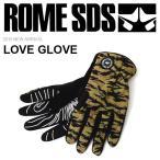 手袋 グローブ ROME SDS ローム LOVE GLOVE メンズ パイプ スノボ スノーボード 15GL3019013 得割40 迷彩 カモ