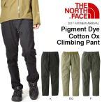 епещеде▀еєе░е╤еєе─ е╢бже╬б╝е╣е╒езеде╣ THE NORTH FACE Pigment Dye Cotton Ox Climbing Pant есеєе║ 2017╜й┼▀┐╖║ю еэеєе░е╤еєе─ е╣е╚еье├е┴ евеже╚е╔ев