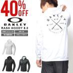 30%OFF 長袖 ラッシュパーカー OAKLEY オークリー メンズ RASH HOODY 8.0 ラッシュガード ロゴ UVカット 日本正規品 2018春夏新作