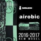 送料無料 スノー ボード 板 BATALEON バタレオン AIROBIC 2016-2017冬新作 メンズ スノボ 3Dキャンバー パーク 16-17 得割20
