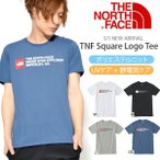 UV ╚╛┬╡Tе╖еуе─ THE NORTH FACE е╢бже╬б╝е╣е╒езеде╣ TNF Square Logo Tee TNF е╣епеиев еэе┤е╞егб╝ есеєе║ 2018╜╒▓╞┐╖║ю ╗ч│░└■╦╔╗▀