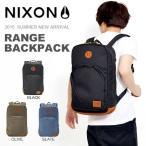 ショッピングバック バックパック NIXON ニクソン RANGE BACKPACK デイパック リュックサック メンズ レディース  BAG かばん 鞄 カバン 得割20