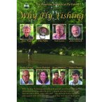 Why Fly Fishing