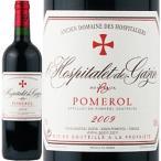 ワイン 赤ワイン フルボディ 2009年 ロスピタレ・ド・