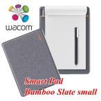 ワコム スマートパッド Bamnoo Slate small A5対応 ミディアムグレー CDS610S