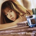 倉木麻衣/If I Believe 【CD】